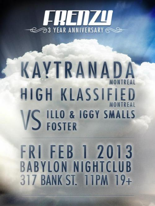 FRENZY 3yr Anniversary w/ KAYTRANADA & HIGH KLASSIFIED vs ILLO & IGGY SMALLS | Fri Feb 1 @ Babylon