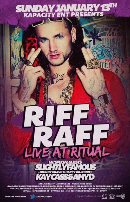 RIFF RAFF | Live in Concert | Jan 13, 2013 | Ritual