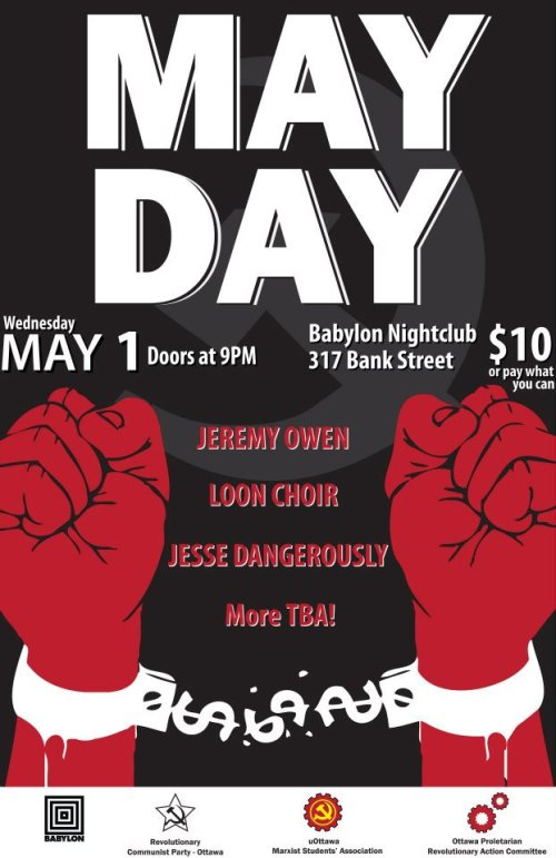 Wednesday, May 1st - 9pm $10 The Proletarian Revolutionary Action Committee presents Revolutionary May Day Party