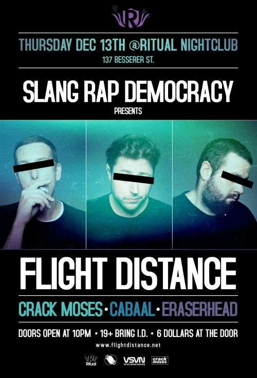 Flight Distance live at Ritual - 12/13/2012 - with guests Crack Moses, Cabaal and Eraserhead ft. Atherton