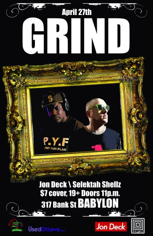 GRIND PARTY W/ JON DECK & SELEKTA SHELLZ