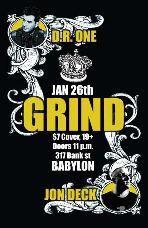 GRIND PARTY W/ D.R. ONE & JON DECK