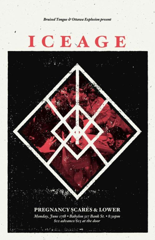 Monday, June 17th - 8:30pm $10 door $15 adv Bruised Tongue & Ottawa Explosion present Iceage, Pregnancy Scares & Lower