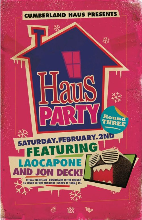 HAUS PARTY ROUND 3HREE | JON DECK & LAOCAPONE