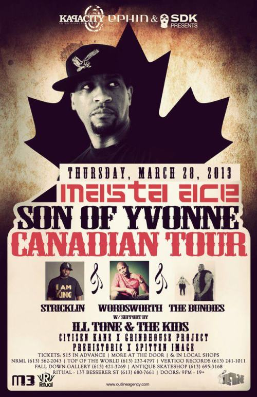 MASTA ACE, WORDSWORTH, STRICKLIN & THE BUNDIES | Son of Yvonne Canada Tour | March 28, 2013