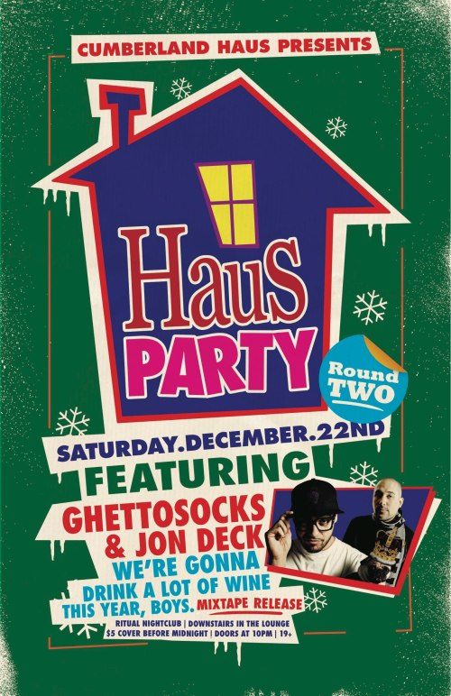 Holiday Haus Party w/ Ghettosocks & Jon Deck