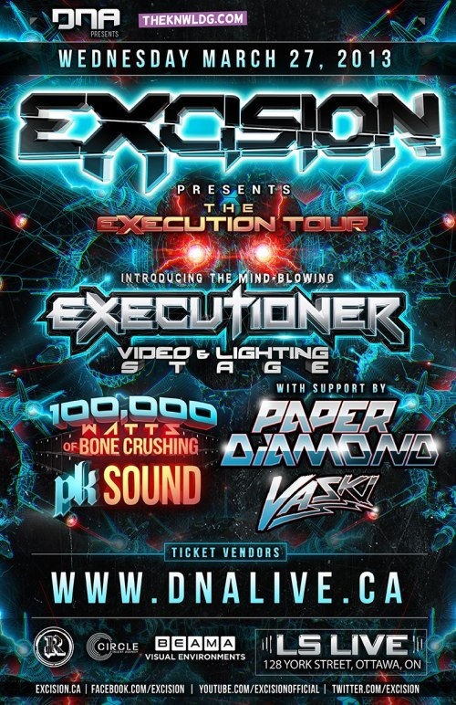 Excision + Paper Diamond + Vaski at LS Live (Ottawa) // March 27, 2013
