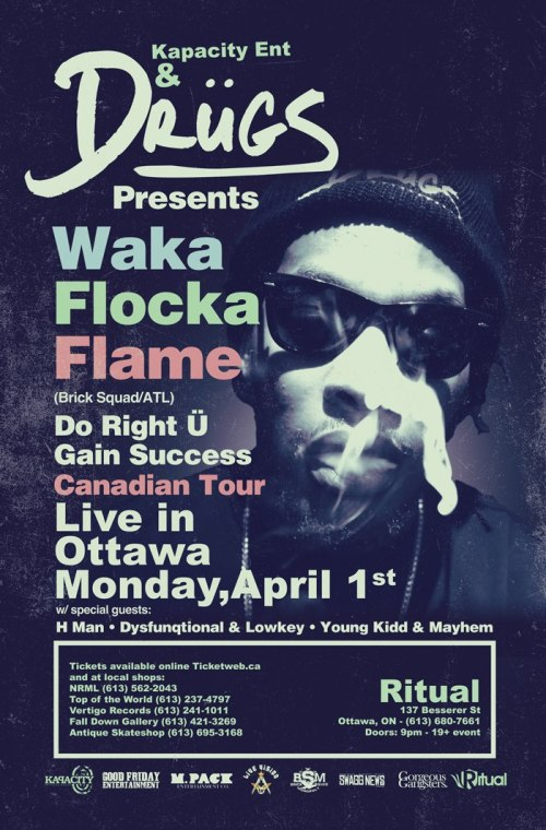 WAKA FLOCKA FLAME - Live in Concert - Mon, Apr 1, 2013 - Ottawa