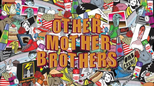 OTHER MOTHER BROTHERS