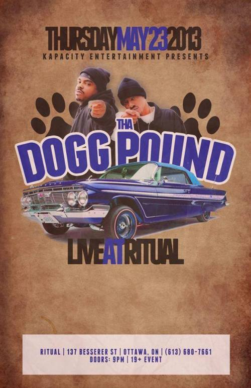 THA DOGG POUND (DAZ DILLINGER & KURUPT) | LIVE at RITUAL | Thu, May 23, 2013 | Ottawa