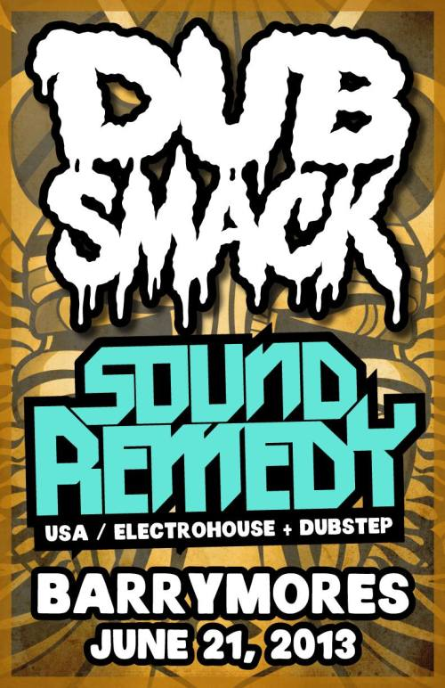 Dubsmack w. Sound Remedy (USA) at Barrymores (Ottawa) // June 21