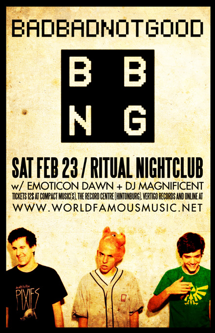 BADBADNOTGOOD + Emoticon Dawn + DJ Magnificent | Saturday, Feb 23 | Ritual Nightclub, OTTAWA