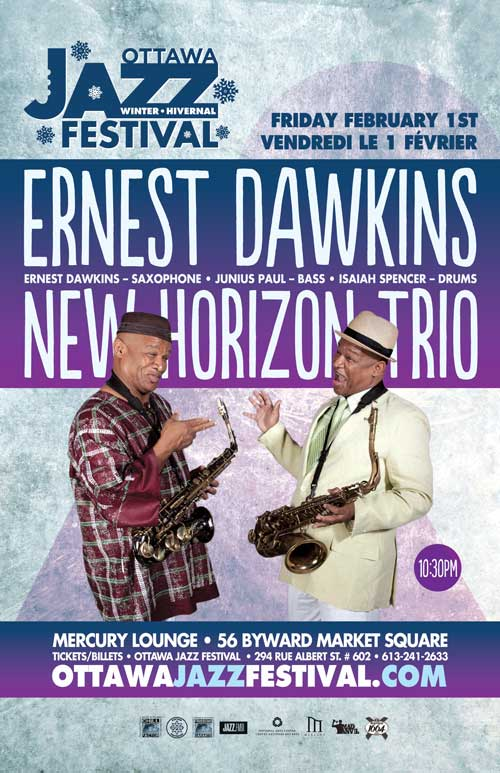 ERNEST DAWKINS NEW HORIZON TRIO - Ottawa Jazz Fest / Winter Sessions
